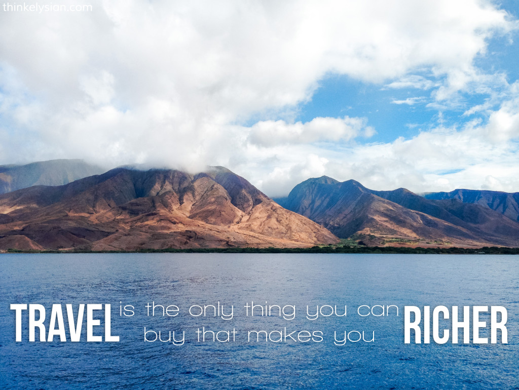 Travel is the only thing you can buy that makes you richer. Travel blog: Where to Start Planning a Vacation on a Budget - www.thinkelysian.com